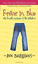 Forever in Blue: The Fourth Summer of the…