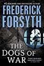 Dogs of War - Frederick Forsyth