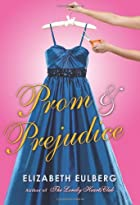 Prom and Prejudice by Elizabeth Eulberg