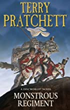 Monstrous Regiment: (Discworld Novel 31)…