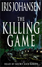 Killing Game, The (Eve Duncan) by Iris…