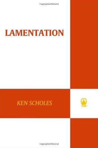 Lamentation by Ken Scholes
