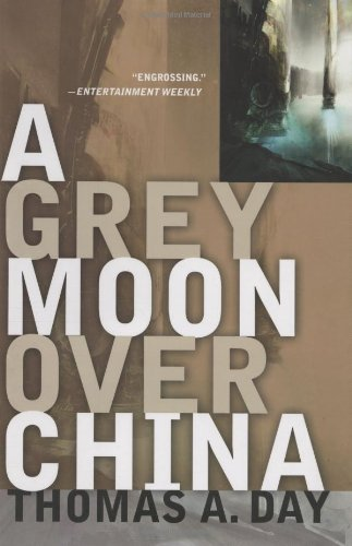 Grey Moon Over China by Thomas A Day