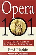 Opera 101: A Complete Guide to Learning and…