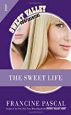The Sweet Life: The Serial (Sweet Valley…
