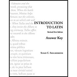 Introduction to Latin Answer Key by Susan C. Shelmerdine