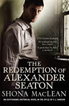 The Redemption of Alexander Seaton by S.G.…