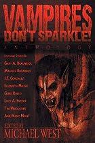 Vampires Don't Sparkle!