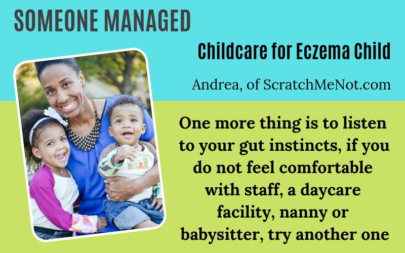 Someone has eczema Andrea of ScratchMeNot Eczema Childcare Story on EczemaBlues