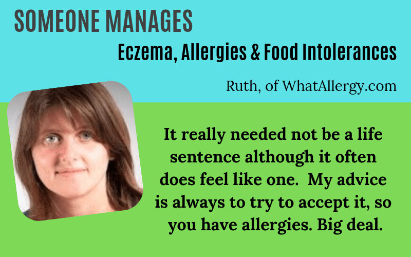 Someone has eczema allergies intolerances WhatAllergy Ruth Story on EczemaBlues