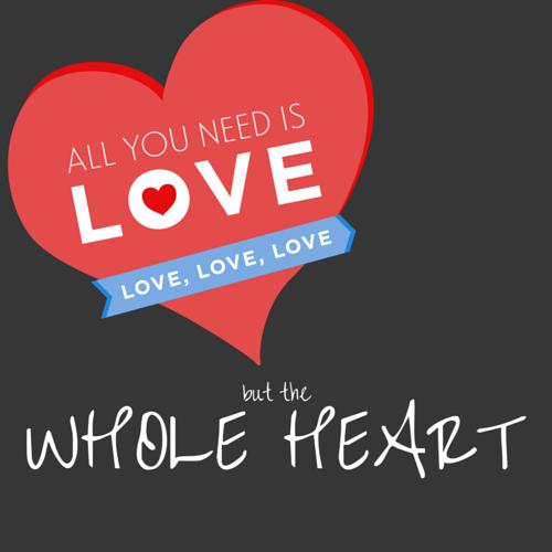 Love Wholehearted Mom Parents Kids God