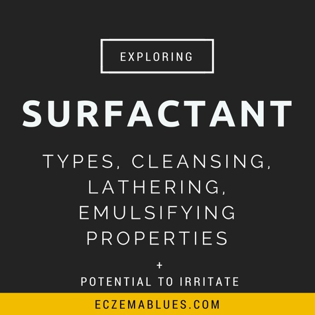 Surfactants - learning about this group of ingredients that can clean but also irritate eczema skin