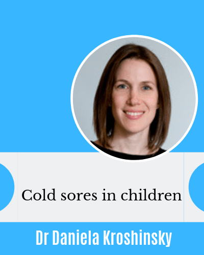 Cold sores in eczema children herpeticum with Dr Daniela Kroshinsky AAD