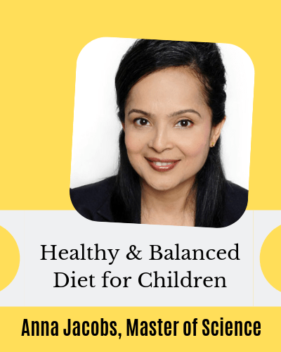 Interview with Anna Jacobs, Director of Nutrition at Abbott - on what is healthy and balanced diet for children