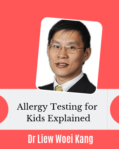Allergy Testing for Eczema Kids Explained by Pediatrician Dr Liew Woei Kang