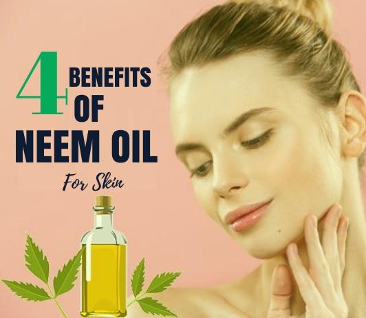 Benefits of neem oil for skin