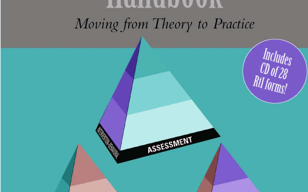 The Response to Intervention Handbook: Moving from Theory to Practice