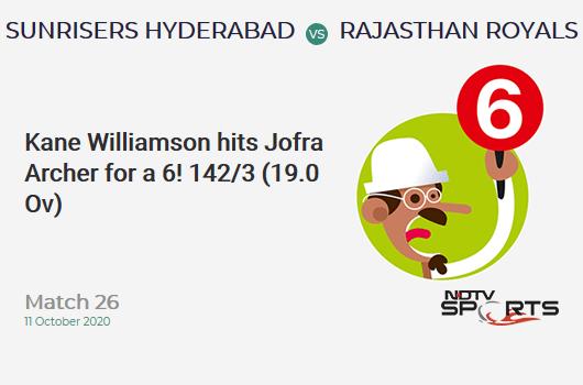 SRH vs RR: Match 26: It's a SIX! Kane Williamson hits Jofra Archer. Sunrisers Hyderabad 142/3 (19.0 Ov). CRR: 7.47