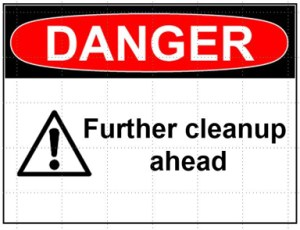 Figure 1: Cleanup ahead.