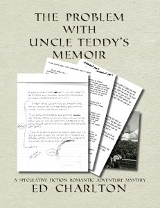 The Problem With Uncle Teddy's Memoir