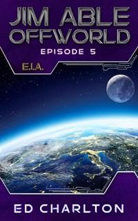 Jim Able: Offworld - E.I.A.