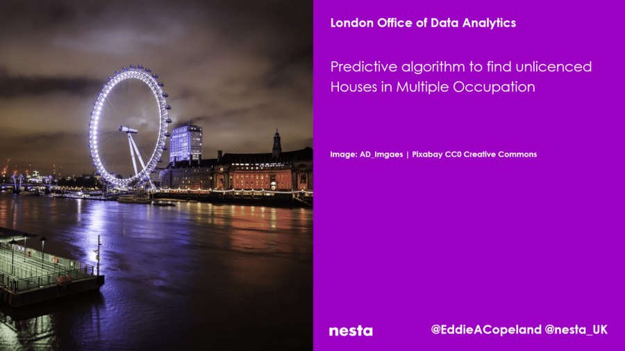 London Office of Data Analytics Nesta Pilot