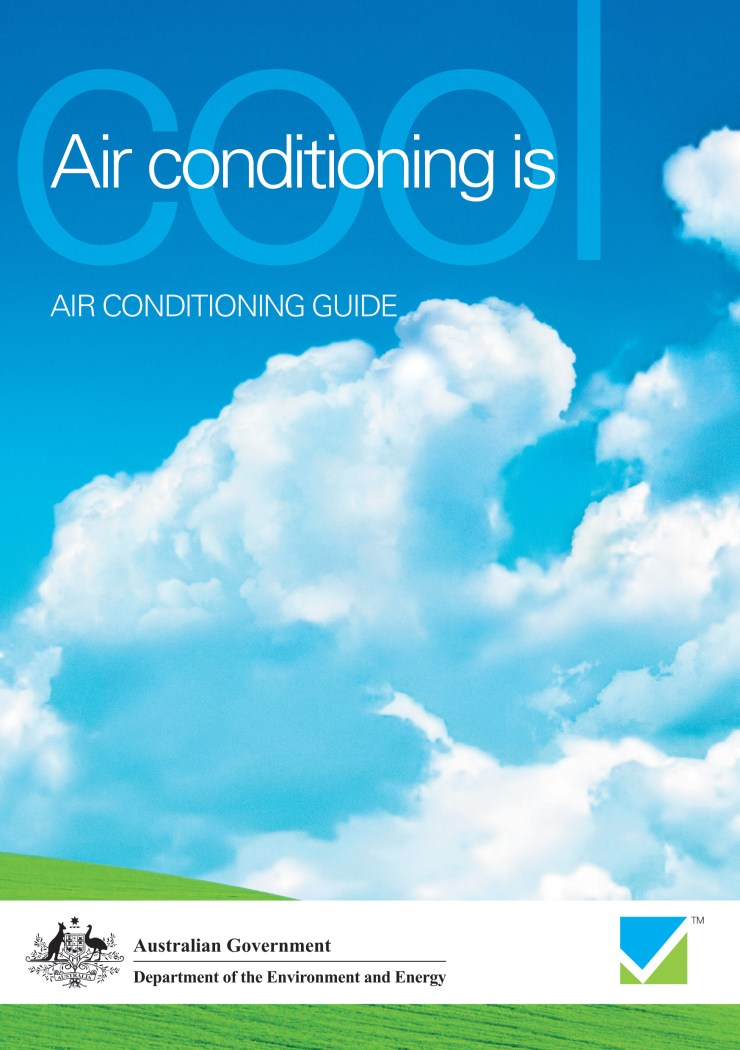Australian Government: Department of the Environment & Energy - Air Conditioning Guide