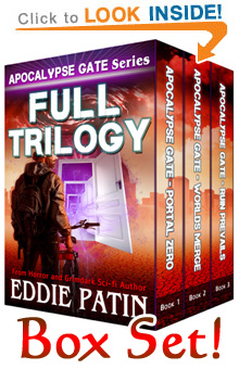 "Like EMP Survival, Grimdark, Cosmic Horror, Guns, and Monsters?? Love to save money? Read the ""Apocalypse Gate"" Full Trilogy!"