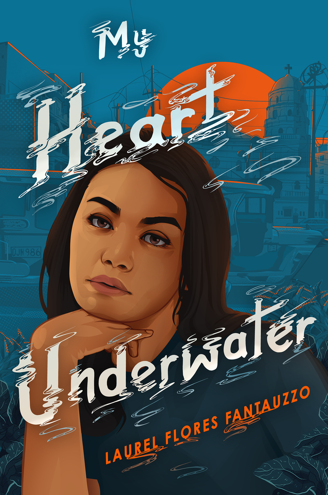 My Heart Underwater by Laurel Flores Fantauzzo (23 Books by Filipino Diaspora Authors For Your Shelf)