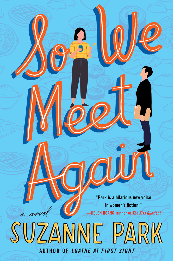 Book cover: So We Meet Again by Suzanne Park
