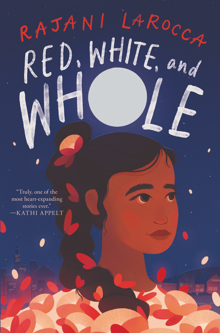 Book cover: Red, White, and Whole by Rajani LaRocca