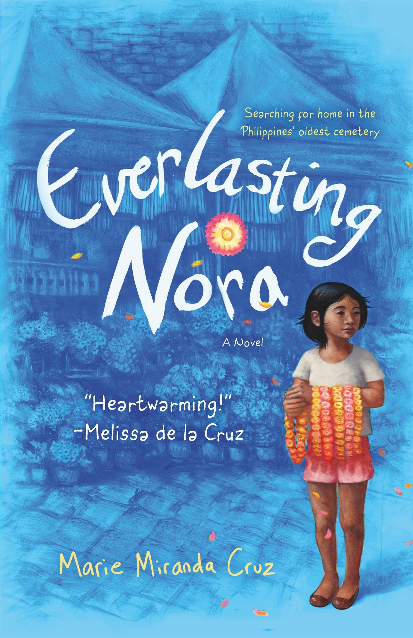 Everlasting Nora by Marie Miranda Cruz (23 Books by Filipino Diaspora Authors For Your Shelf)