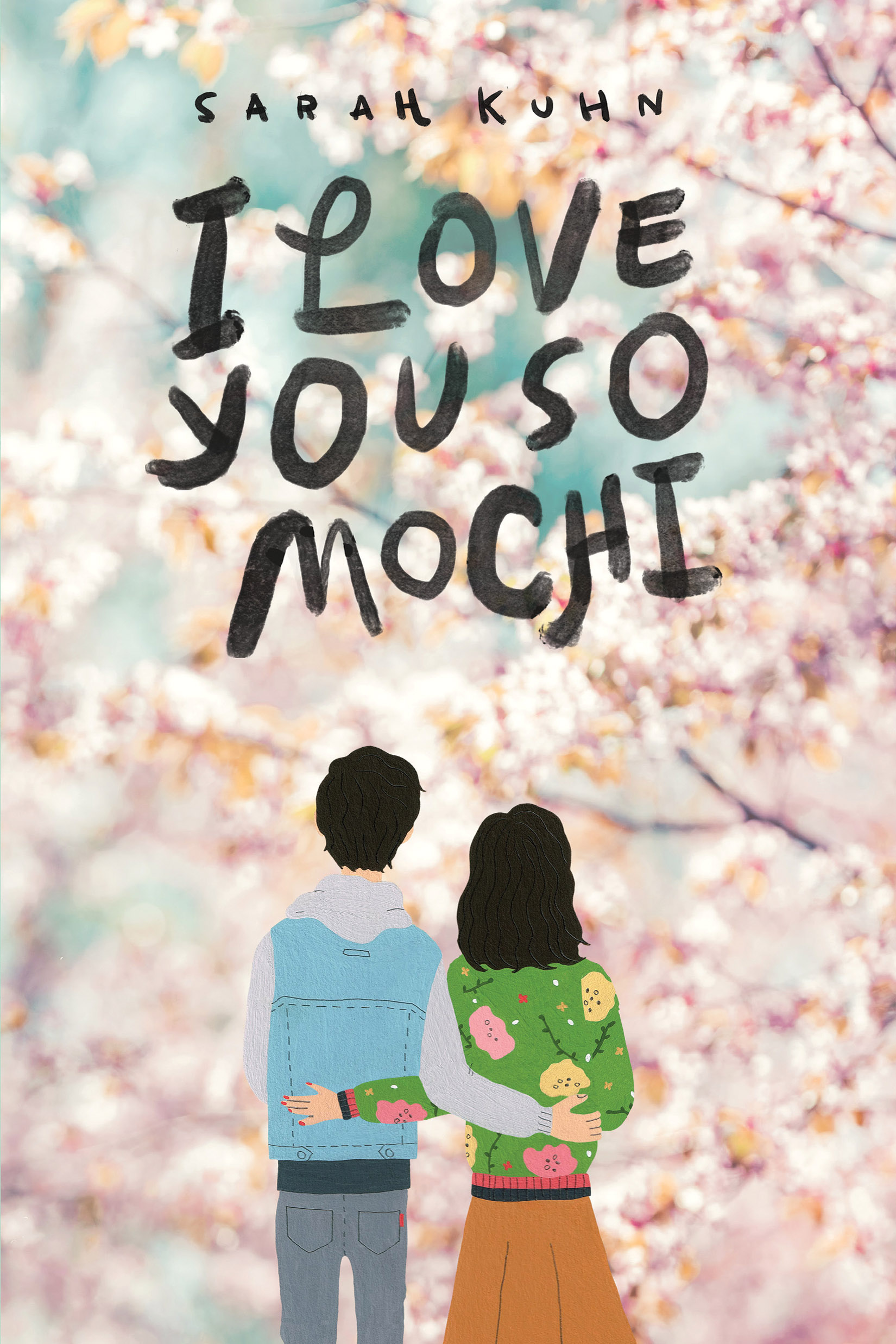 "Book cover of ""I Love You So Mochi"" by Sarah Kuhn"