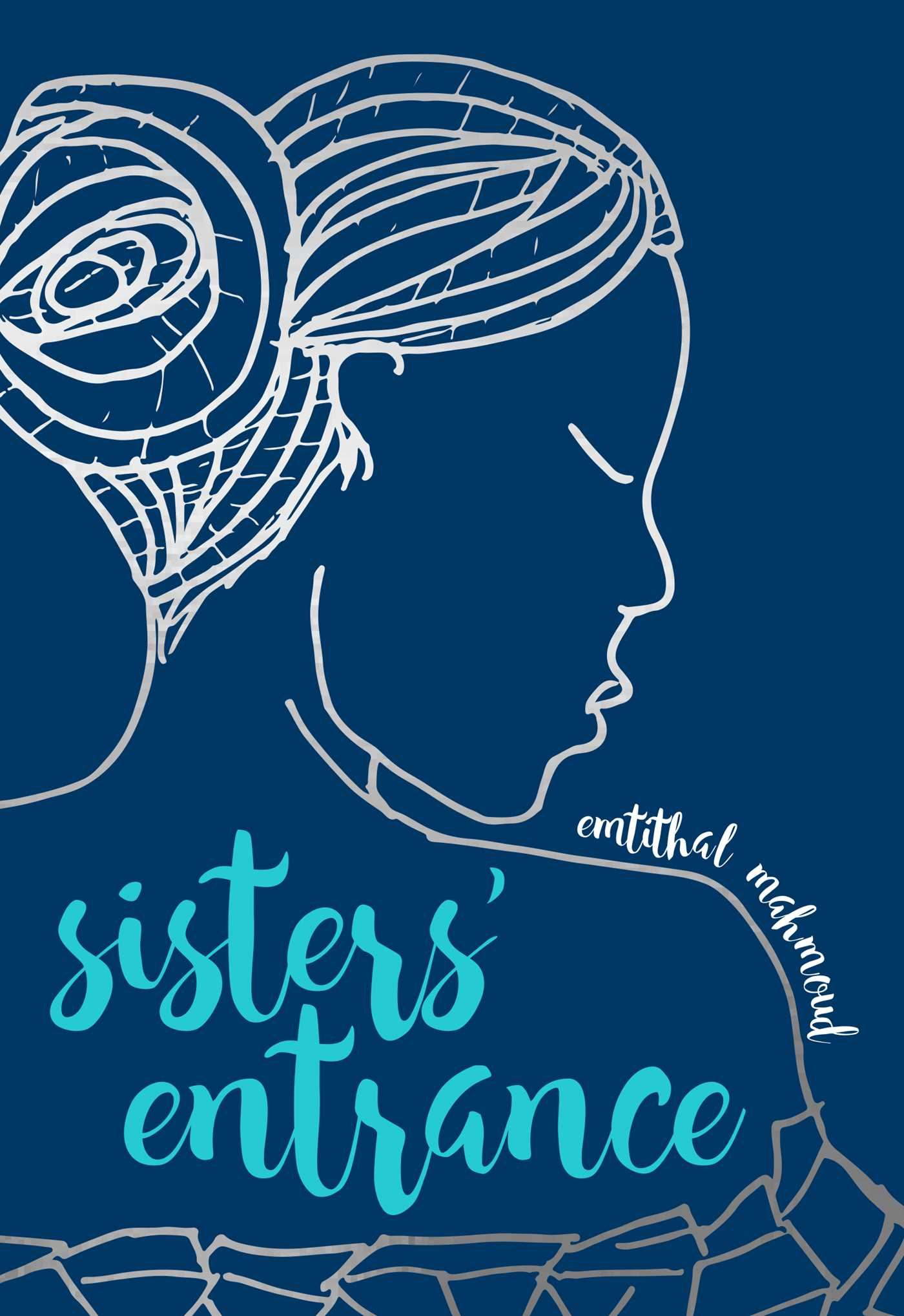 "Book cover of ""Sisters' Entrance"" by Emtithal Mahmoud"