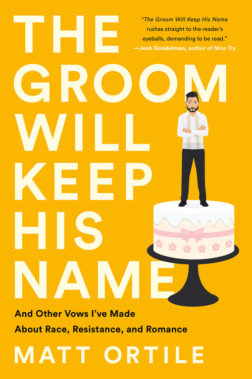The Groom Will Keep His Name by Matt Ortile (23 Books by Filipino Diaspora Authors For Your Shelf)