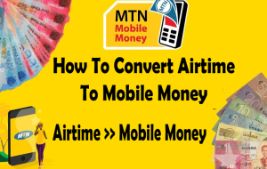 How to convert airtime to mobile money on MTN