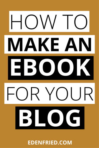 How To Make An Ebook for your Blog. Ebooks are great as freebies or as products to sell. Learn about making an ebook in this easy to follow guide for bloggers.  - EdenFried.com