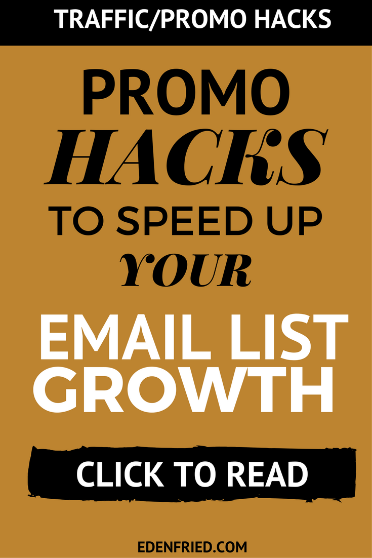 Get more subscribers (grow your email list) for your blog MUCH faster with these stupid easy promo hacks from EdenFried.com #email #emailmarketing #emailtips #subscriber #getmoresubscribers #growyouremaillist #blogger #blogging #emailmarketingtips
