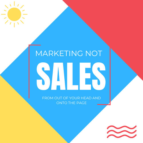 Marketing Not Sales