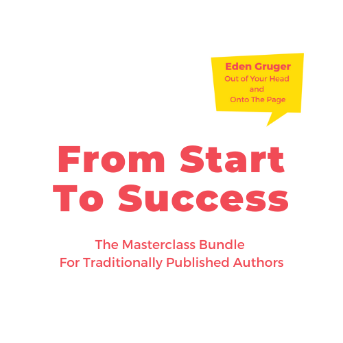 Out Of Your Head And Onto The Page – From Start To Success (traditional)