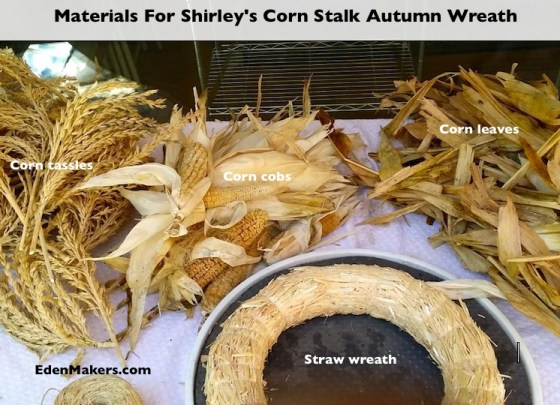 CORN-PLANT-PARTS-TASSLES-HUSKS-LEAVES-CORN-COBS-STRAW-WREATH-SHIRLEY-BOVSHOW-EDENMAKERS