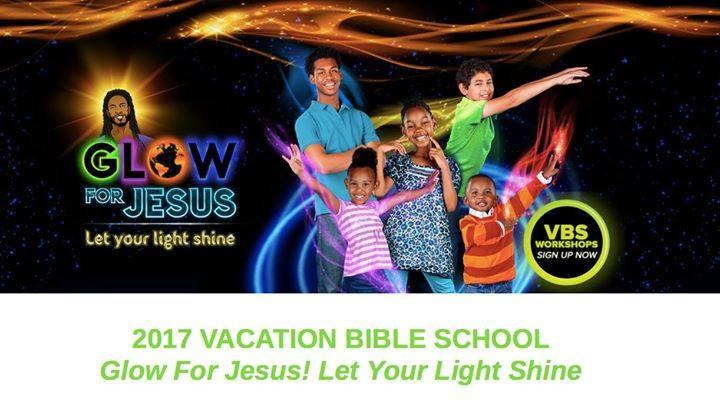 Vacation Bible School 2017: Glow for Jesus!