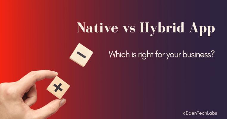 native versus hybrid development
