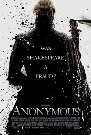 Anonymous 2011 - poster - WAS SHAKESPEARE A FRAUD? (yes)