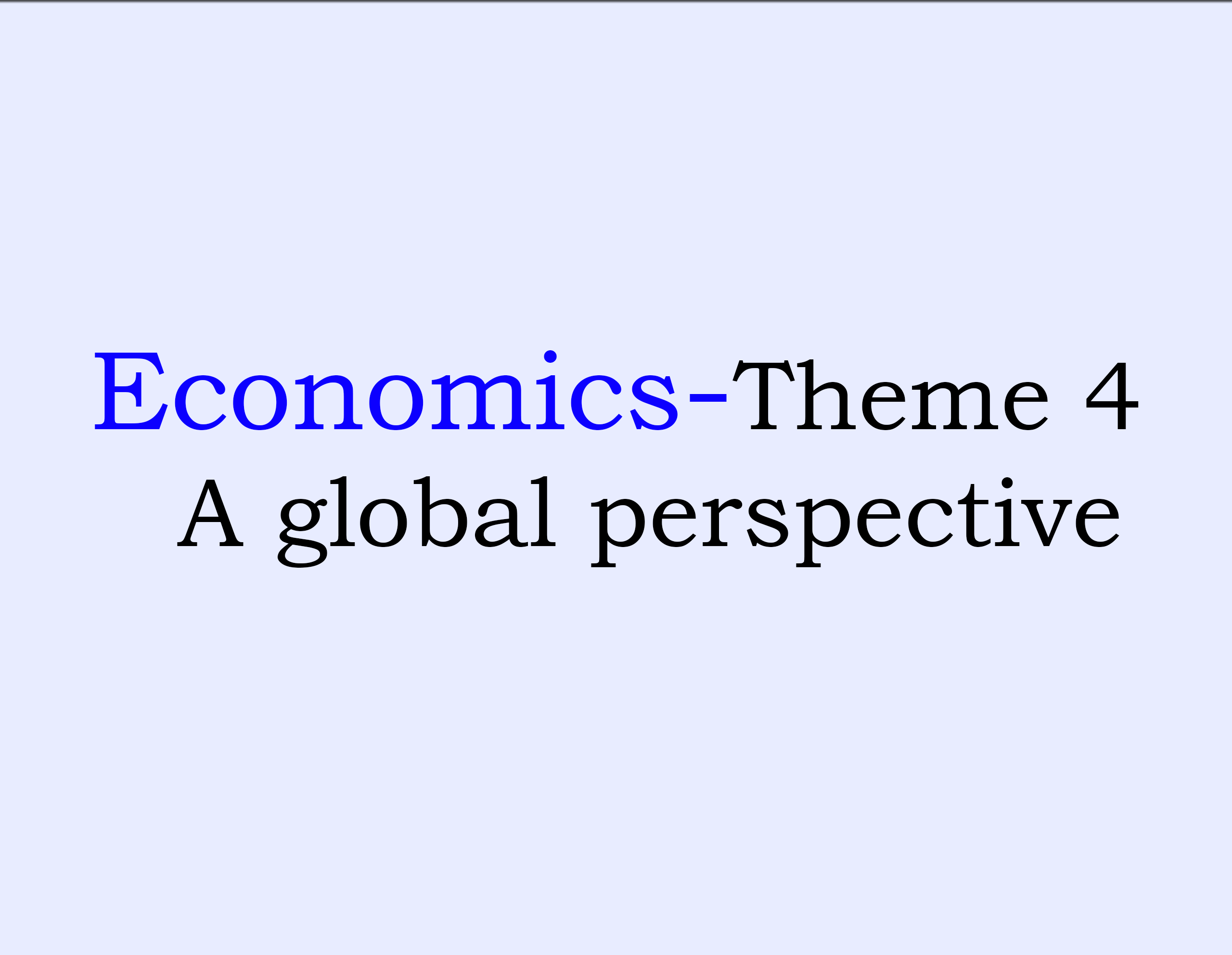 Theme 4: A global perspective