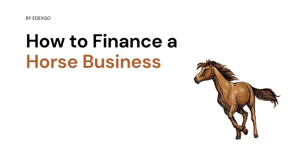 How to Finance a Horse Business