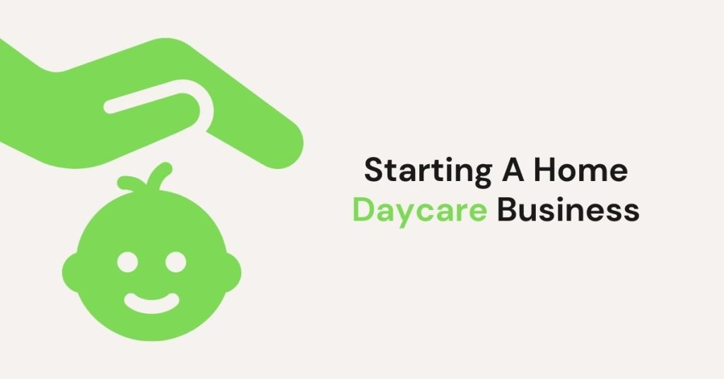 Starting A Home Daycare Business