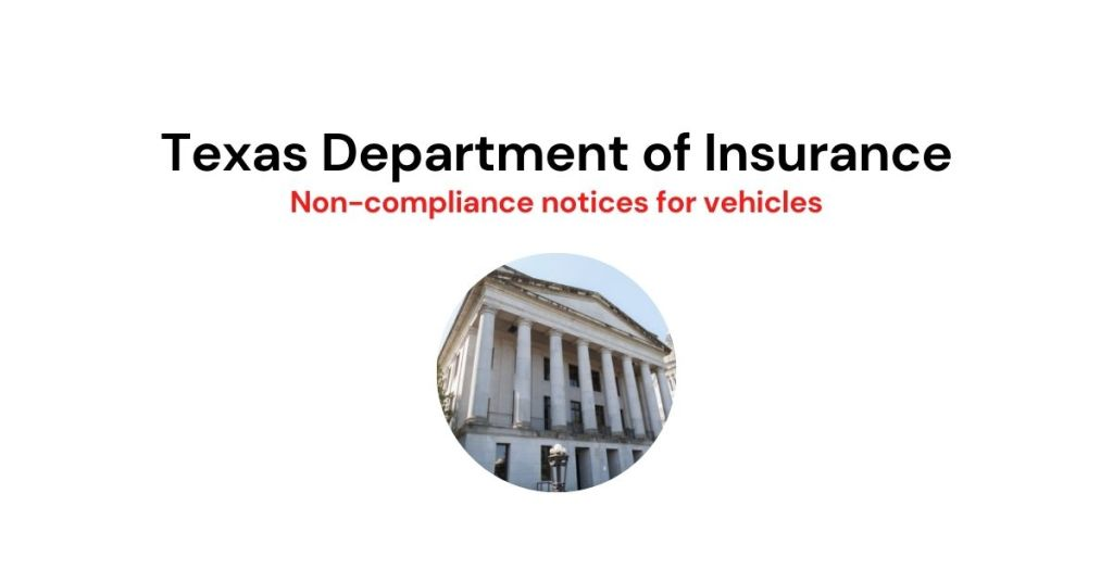 Texas Department of Insurance and non-compliance notices