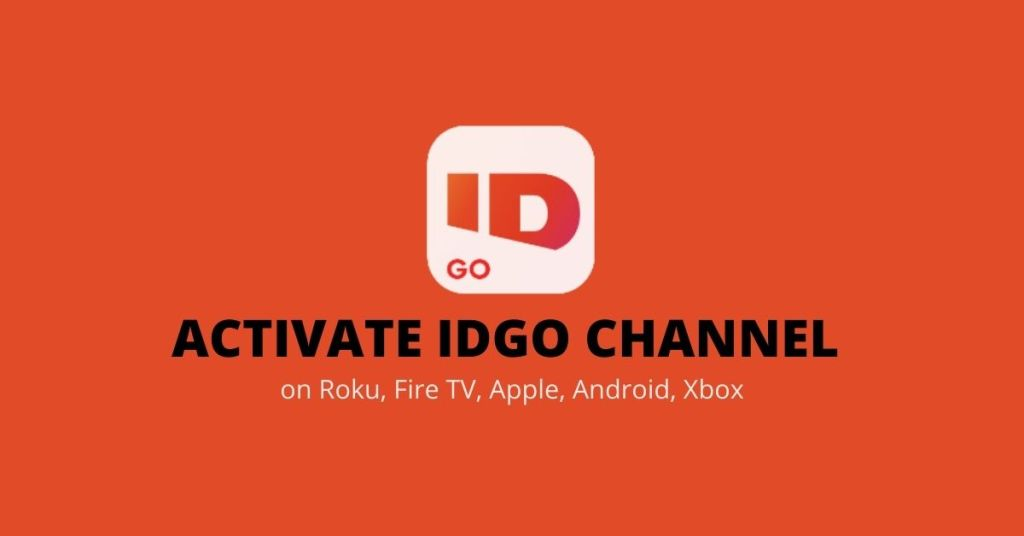 Activate IDGO Channel