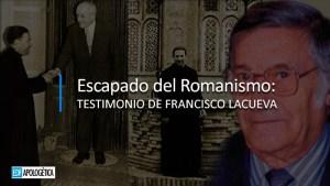 Testimonio de Francisco Lacueva